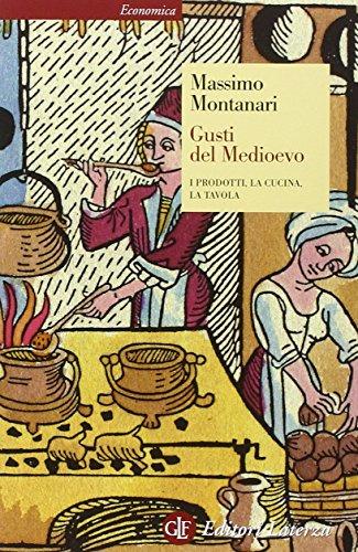 9788858115640: Gusti del Medioevo. I prodotti, la cucina, la tavola (Economica Laterza)