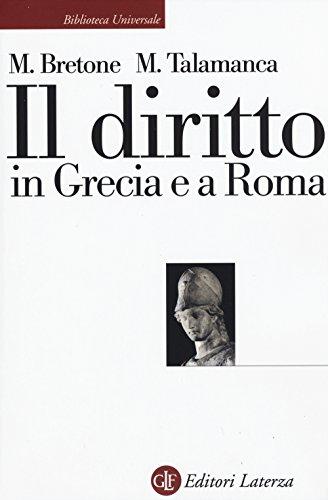 9788858120446: Il diritto in Grecia e a Roma