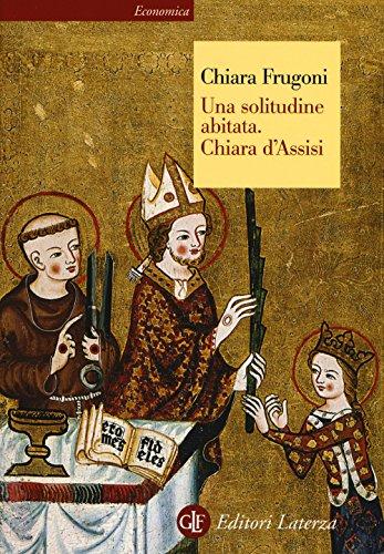 9788858123331: Una solitudine abitata. Chiara d'Assisi