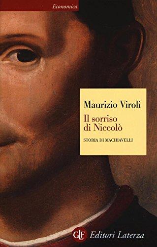 9788858125526: Il sorriso di Niccolò. Storia di Machiavelli