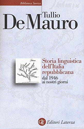 9788858125533: Storia linguistica dell'Italia repubblicana dal 1946 ai nostri giorni