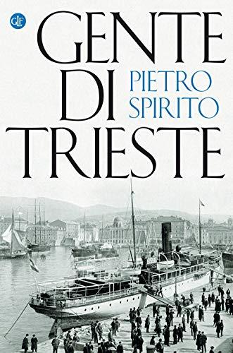 9788858143131: Gente di Trieste