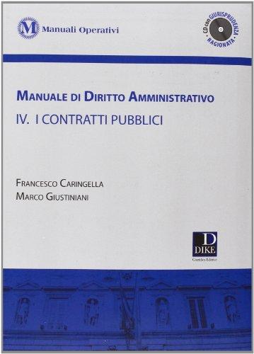 9788858202869: Manuale di diritto amministrativo. Con CD-ROM vol. 4 - I contratti pubblici