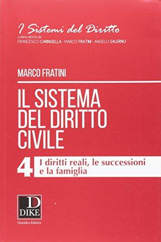 Il sistema del diritto civile: 4: Marco Fratini