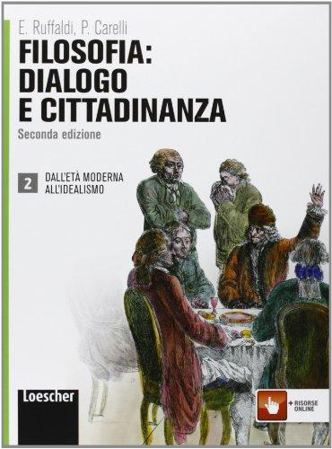 9788858300312: Filosofia: dialogo e cittadinanza. Per i Licei e gli Ist. magistrali. Con espansione online: 2