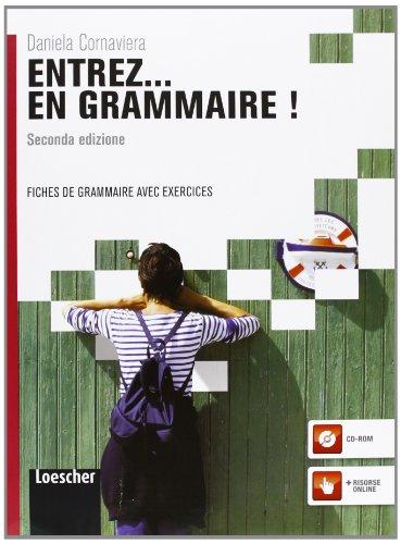 9788858300404: Entrez... en grammaire! Fiches de grammaire avec exercices. Con espansione online. Per le Scuole superiori