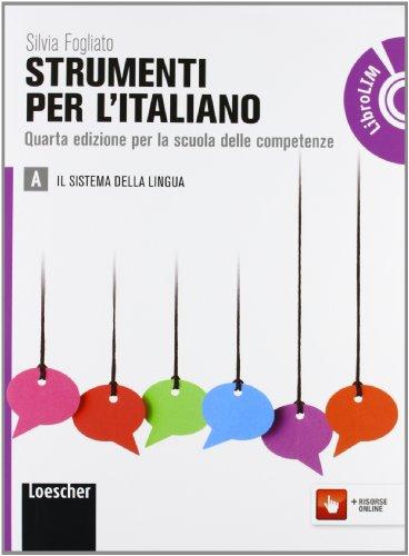 9788858301326: Strumenti per l'italiano. Vol. A-B. Per le Scuole superiori. Con espansione online