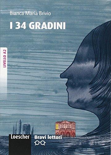 9788858302637: Bravi Lettori: I 34 Gradini - A2 (Italian Edition)