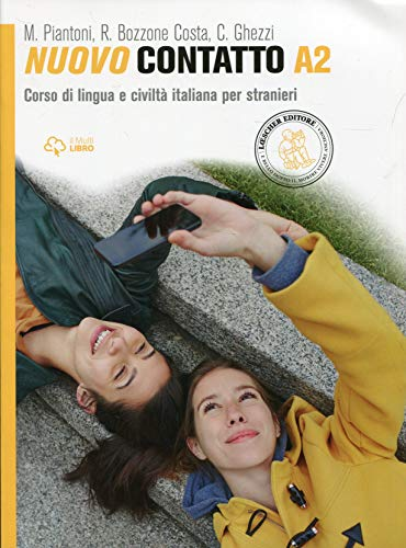 9788858308622: Nuovo Contatto. Corso di lingua e civilt� italiana per stranieri. Livello A2