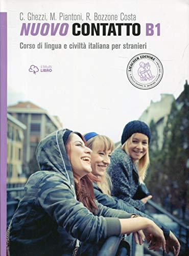 9788858308653: Nuovo contatto. Corso di lingua e civiltà italiana per stranieri. Livello A1-B2