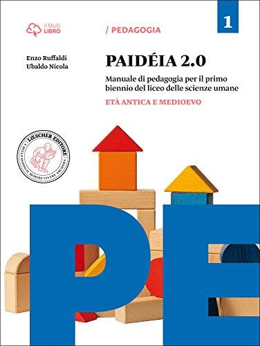 9788858310205: Paideia 2.0. Per le Scuole superiori. Con e-book. Con espansione online: 1