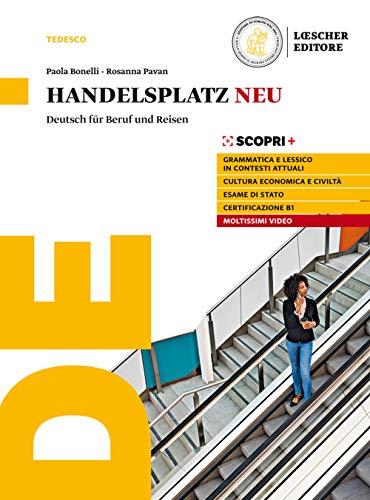 9788858312315: Handelsplatz Neu. Deutsch für Beruf und Reisen. Per il triennio delle Scuole superiori. Con e-book. Con espansione online