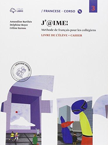 9788858313527: J'@ime. Livre de l'élève-Cahier. Per la Scuola media. Con CD Audio. Con e-book. Con espansione online: 3