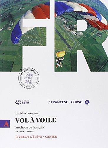9788858315200: Vol à voile. Ediz. compatta. Livre de l'élève-Cahier. Per le Scuole superiori. Con CD Audio (Vol. 1)
