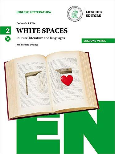 9788858317853: White spaces. Culture, literature and languages. Ediz. verde. Per il Liceo linguistico. Con CD Audio formato MP3. Con e-book. Con espansione online [Lingua inglese]: 2