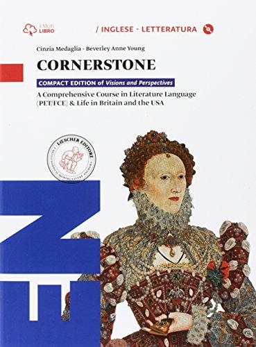 9788858317907: Cornerstone. Per le Scuole superiori. Con CD-ROM. Con e-book. Con espansione online