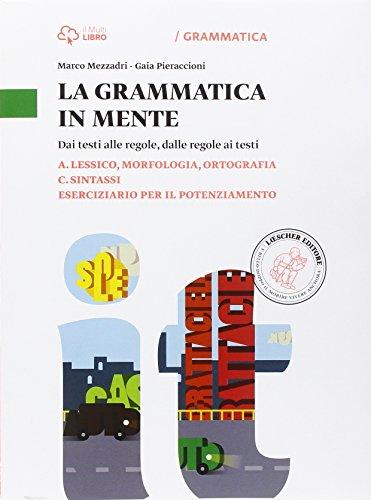 9788858318867: La grammatica in mente. Vol. A-C-Eserciziario. Per la Scuola media. Con e-book. Con espansione online