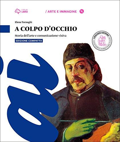 9788858320501: A colpo d'occhio. Ed. compatta. Con laboratorio. Per la Scuola media. Con DVD. Con e-book. Con espansione online