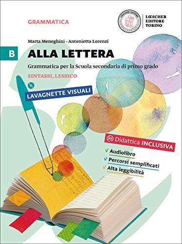 9788858322918: Alla lettera. Per la Scuola media. Con DVD-ROM. Con e-book. Con espansione online: 2