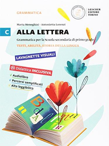 9788858322925: Alla lettera. Per la Scuola media. Con e-book. Con espansione online. Testi, abilità, storia della lingua (Vol. 3)