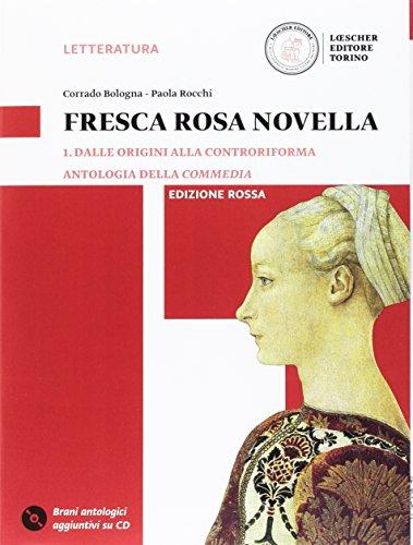 9788858323946: Fresca rosa novella. Ediz. rossa. Per le Scuole superiori. Con DVD-ROM. Con e-book. Con espansione online: 1