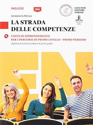 9788858326381: La strada delle competenze. Inglese. Per la Scuola media. Con CD-Audio: 1