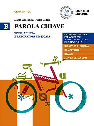 9788858328026: Parola chiave. La lingua italiana per accedere a tutti i linguaggi e le discipline. Per le Scuole superiori. Con e-book. Con espansione online