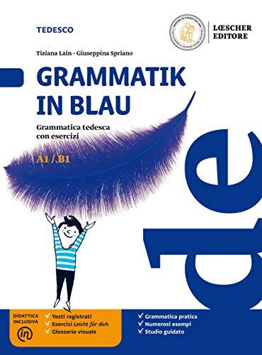 9788858332900: Grammatik in Blau. Grammatica tedesca con esercizi. Per le Scuole superiori. Con e-book. Con espansione online