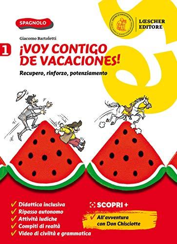 9788858337509: ¡Voy contigo de vacaciones! Recupero, rinforzo, potenziamento. Per la Scuola media (Vol. 1)