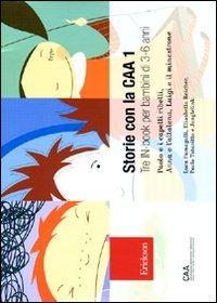 Storie con la CAA 1. Tre in-book: Luca Fumagalli; Elisabetta