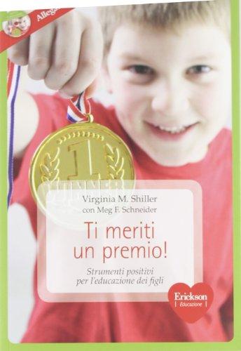 9788859000648: Ti meriti un premio! Strumenti positivi per l'educazione dei figli. Con CD-ROM