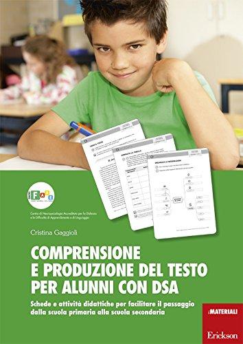 Comprensione e produzione del testo per alunni: Cristina Gaggioli