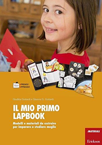 Il mio primo lapbook. Modelli e materiali: Giuditta Gottardi; Ginevra
