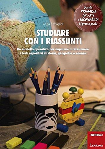 Studiare con i riassunti. Un modello operativo: Carlo Scataglini