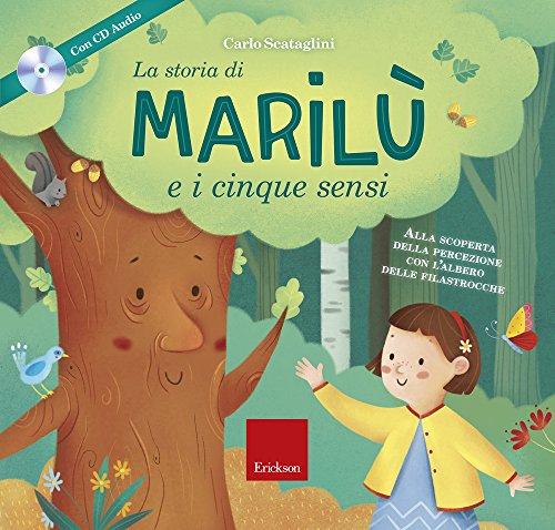 9788859015321: La storia di Marilù e i 5 sensi. Ediz. a colori. Con espansione online. Con CD-Audio