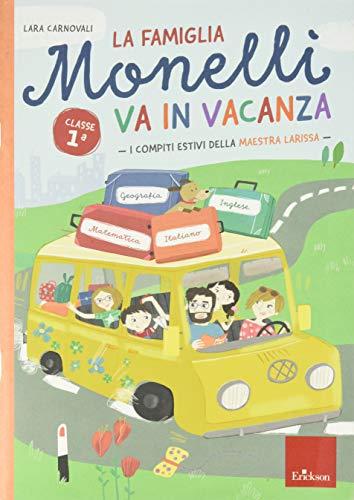 9788859021537: La famiglia Monelli va in vacanza. Compiti estivi. Classe 1°