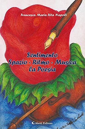Sentimento Spazio - Ritmo - Musica la: Napoli Francesca Maria