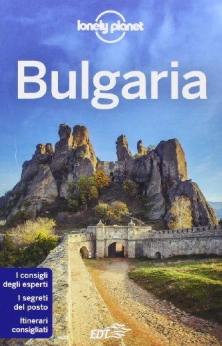 9788859203650: Bulgaria (Guide EDT/Lonely Planet)