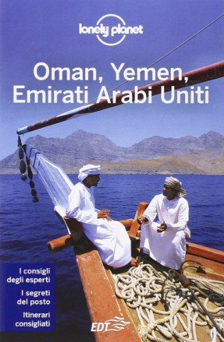 9788859204138: Oman, Yemen, Emirati Arabi Uniti (Guide EDT/Lonely Planet)