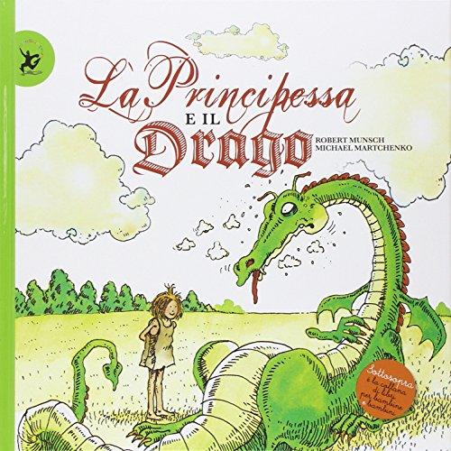 9788859205371: La principessa e il drago. Ediz. illustrata (Sottosopra)