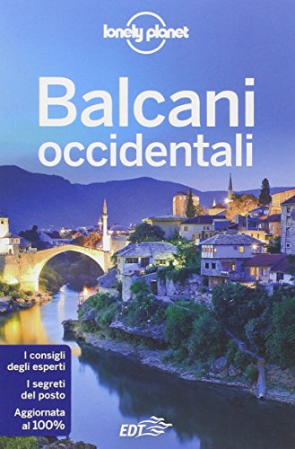 9788859205531: Balcani occidentali (Guide EDT/Lonely Planet)