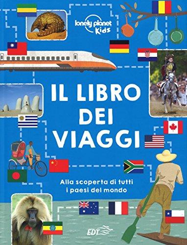 9788859239314: Il libro dei viaggi. Ediz. a colori