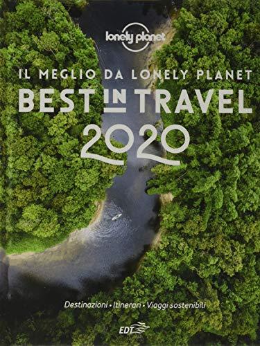 9788859257493: Best in travel 2020. Il meglio da Lonely Planet
