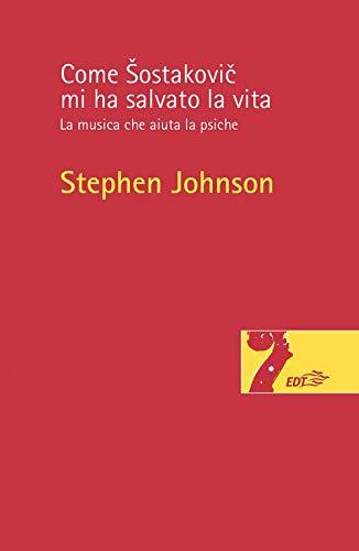 9788859263791: Come Šostakovič mi ha salvato la vita. La musica che aiuta la psiche