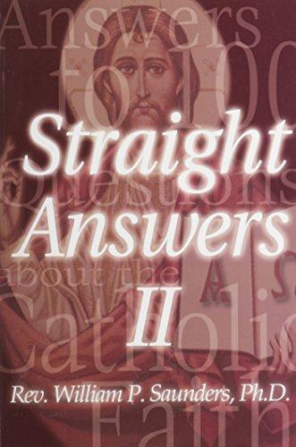 Straight Answers II: WILLIAM P. SAUNDERS
