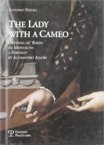 La donna col cammeo / The Lady: Antonio Natali