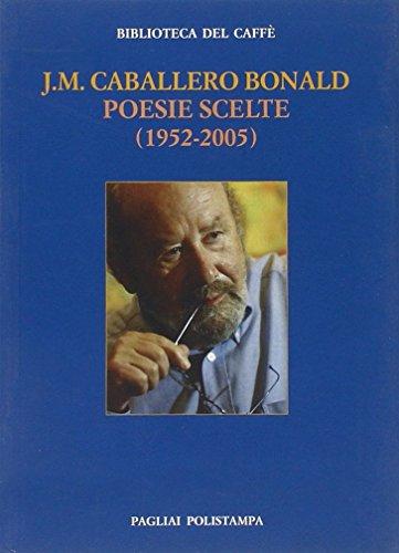9788859600879: Poesie scelte (1952-2005). Ediz. italiana e spagnola