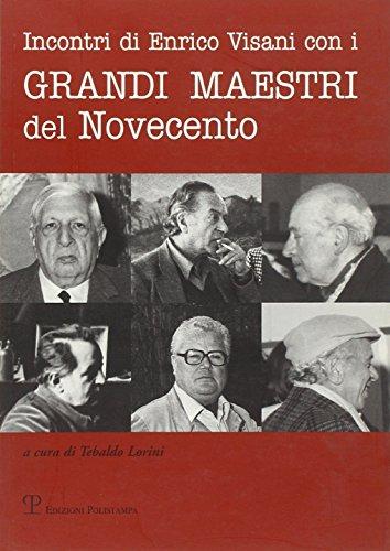 Incontri di Enrico Visani con i grandi