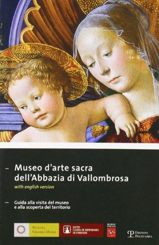 Museo d'arte sacra dell'Abbazia di Vallombrosa. Guida: Caneva,Caterina (a cura