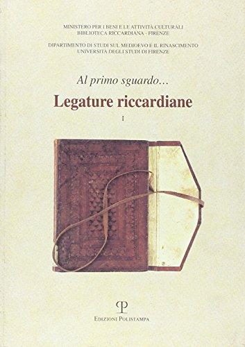 Legature riccardiane vol.I.: Miriello,Rosanna (a cura di).
